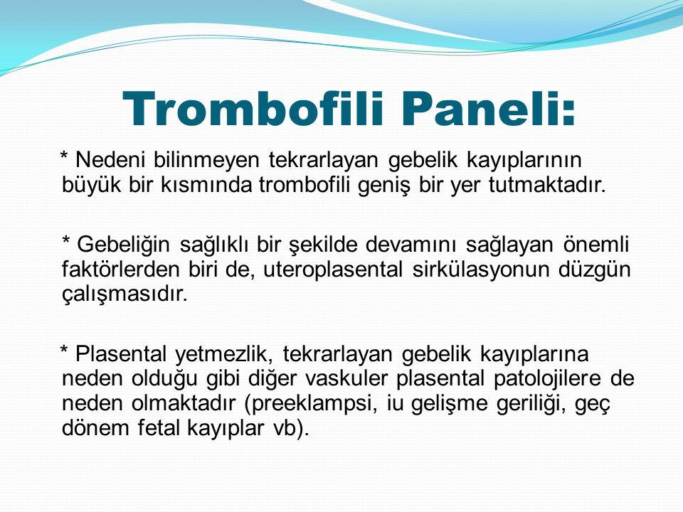 Trombofili Paneli: