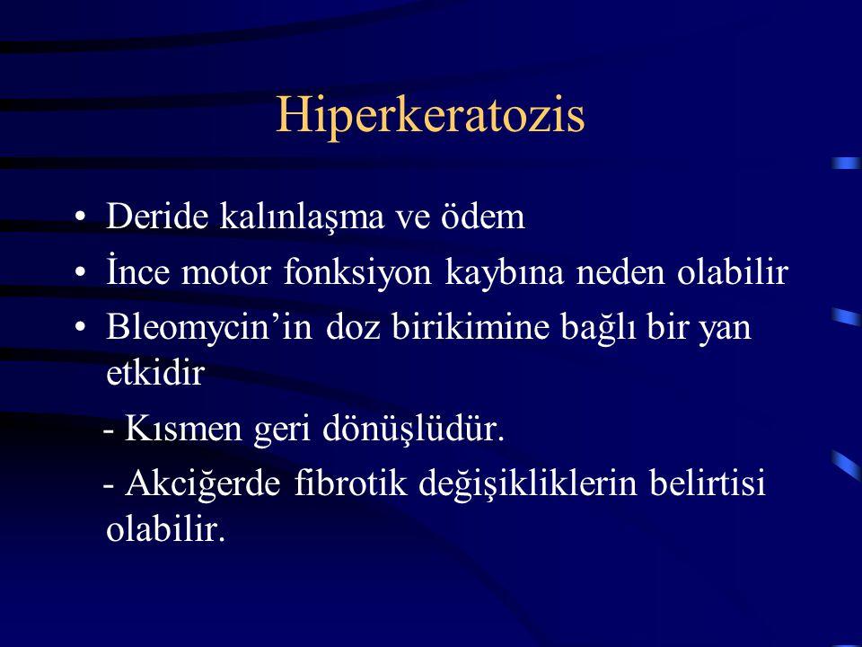 Hiperkeratozis Deride kalınlaşma ve ödem