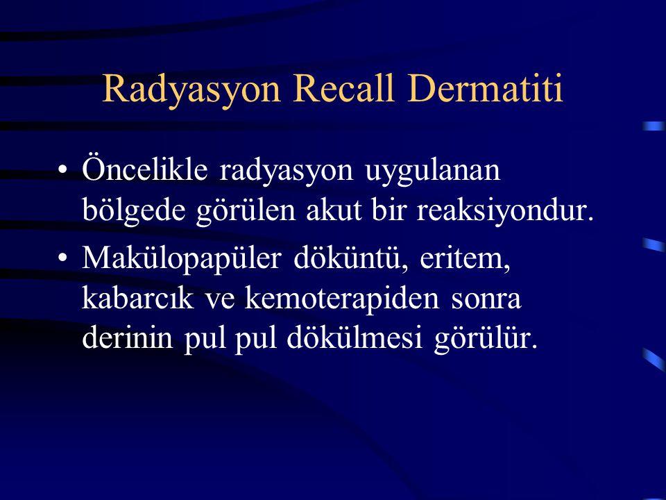 Radyasyon Recall Dermatiti