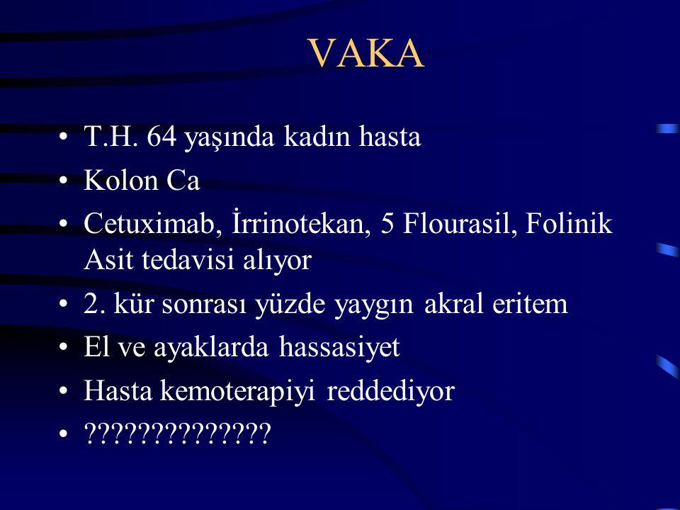 VAKA T.H. 64 yaşında kadın hasta Kolon Ca