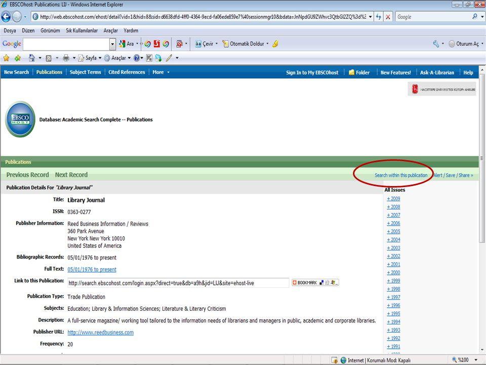 Yukarıdaki ekranda Academic Search Complete veri tabanı aracılığı ile Library Journal dergisine ulaştık.