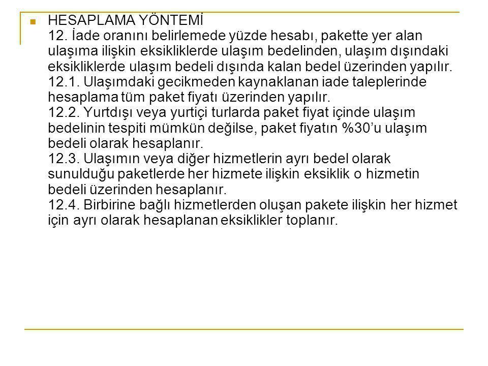 HESAPLAMA YÖNTEMİ 12.