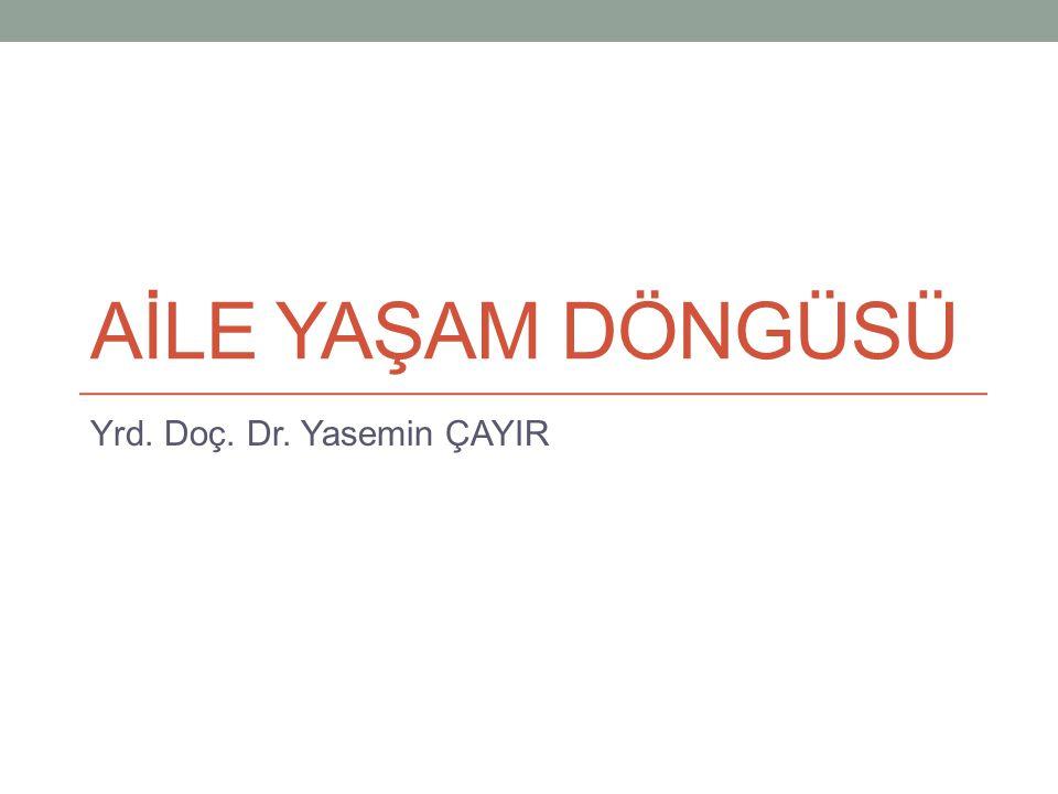 Yrd. Doç. Dr. Yasemin ÇAYIR