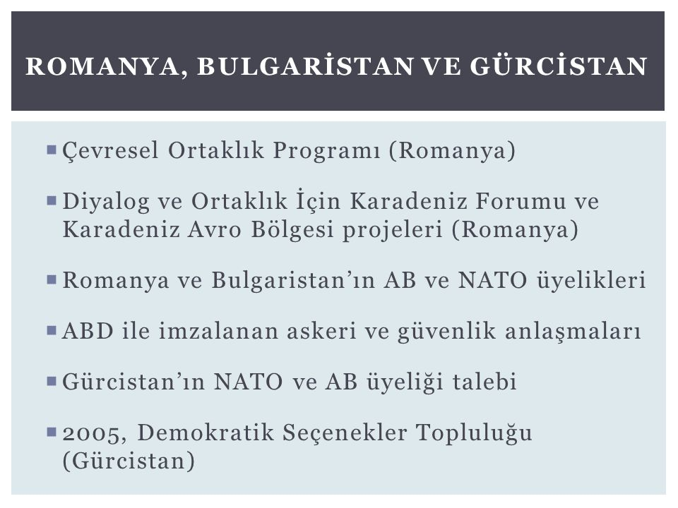 Romanya, Bulgarİstan ve Gürcİstan
