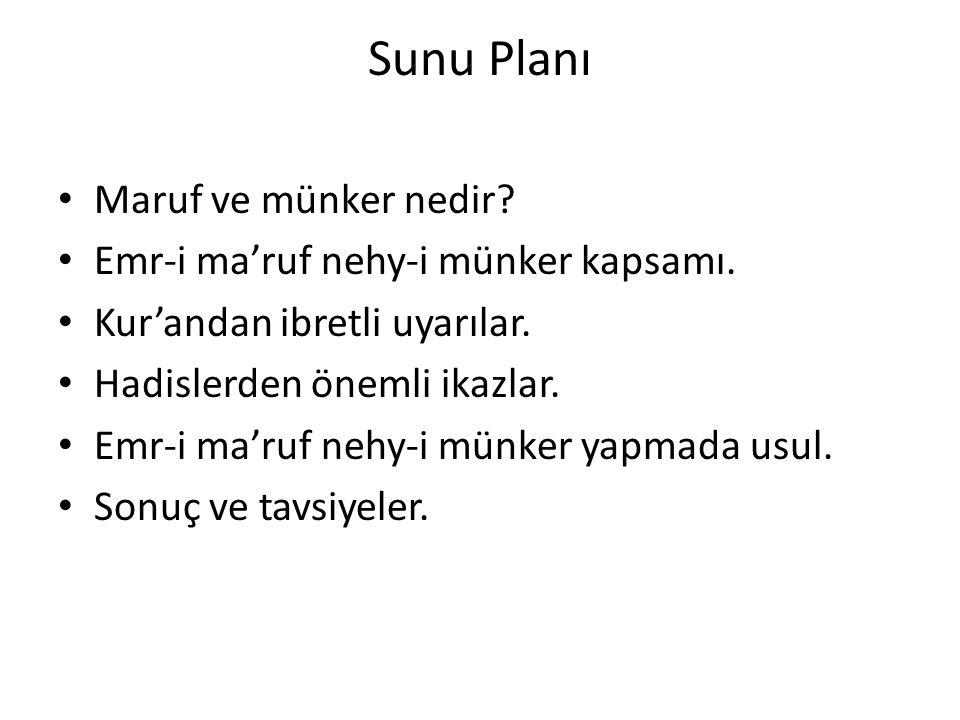 Sunu Planı Maruf ve münker nedir Emr-i ma'ruf nehy-i münker kapsamı.
