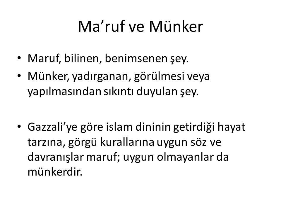 Ma'ruf ve Münker Maruf, bilinen, benimsenen şey.
