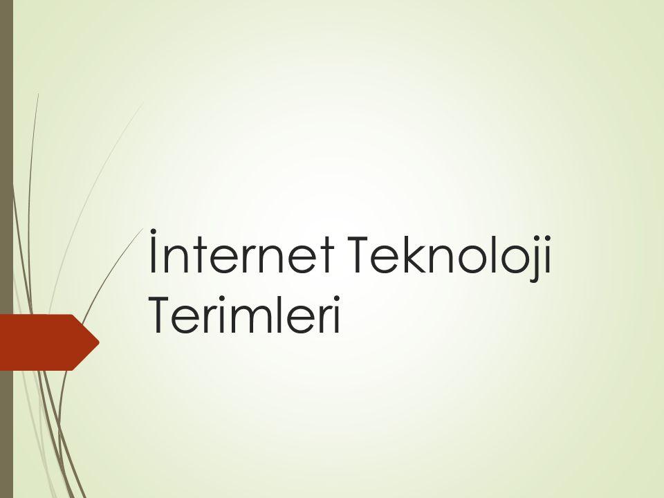 İnternet Teknoloji Terimleri
