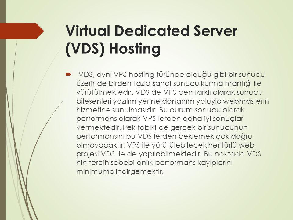 Virtual Dedicated Server (VDS) Hosting