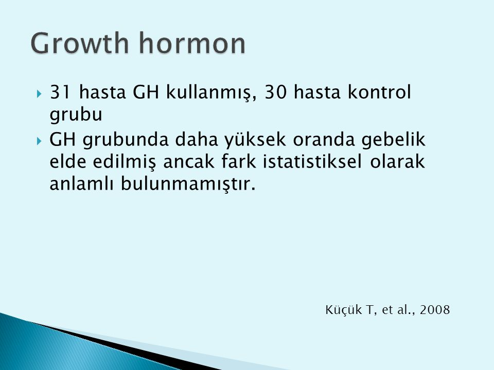 Growth hormon 31 hasta GH kullanmış, 30 hasta kontrol grubu