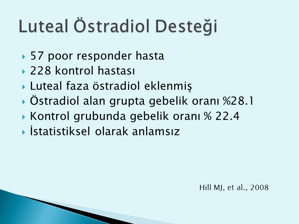 Luteal Östradiol Desteği