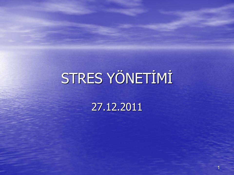 STRES YÖNETİMİ 27.12.2011