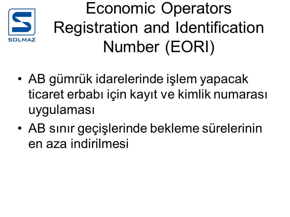 Economic Operators Registration and Identification Number (EORI)