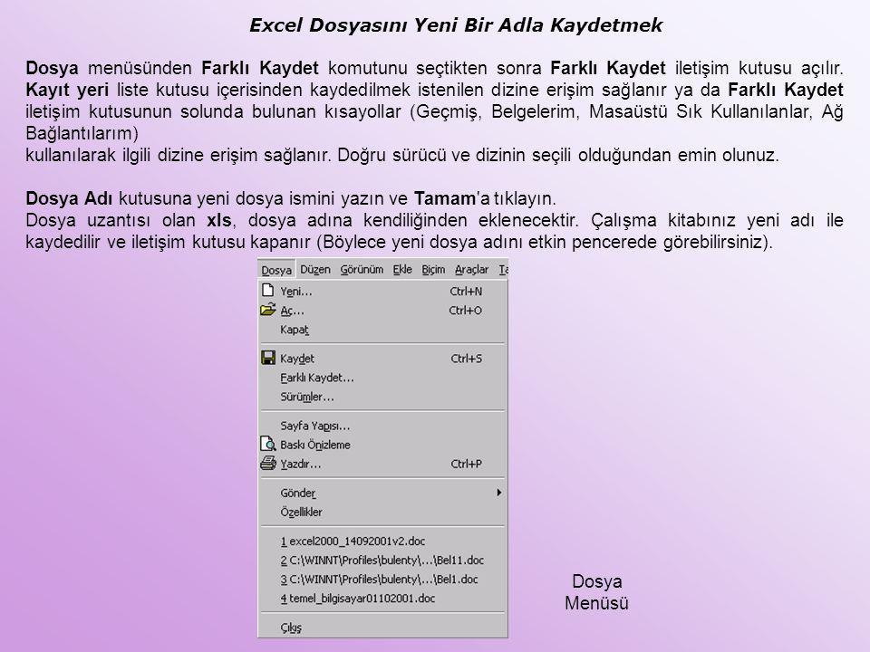 Excel Dosyasını Yeni Bir Adla Kaydetmek