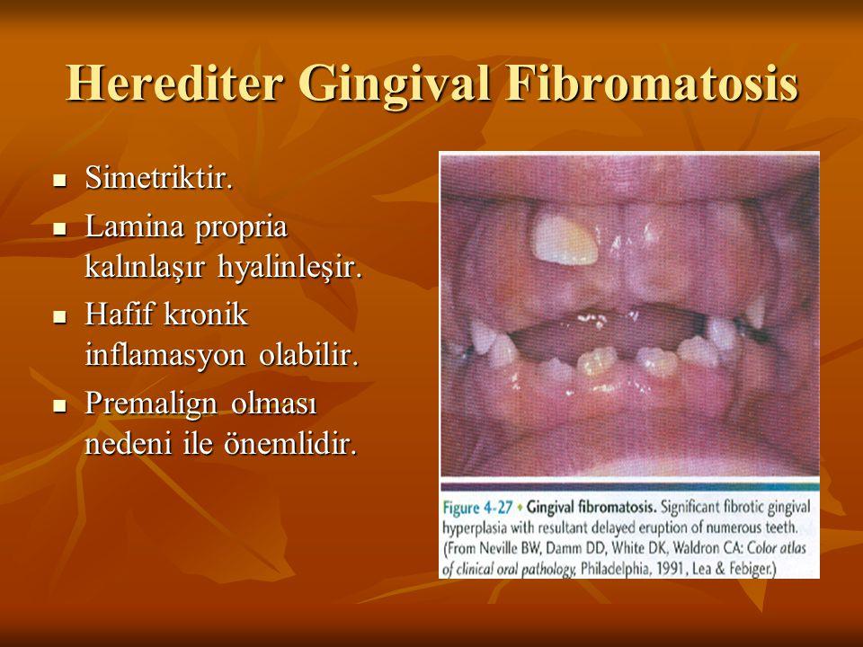 Herediter Gingival Fibromatosis