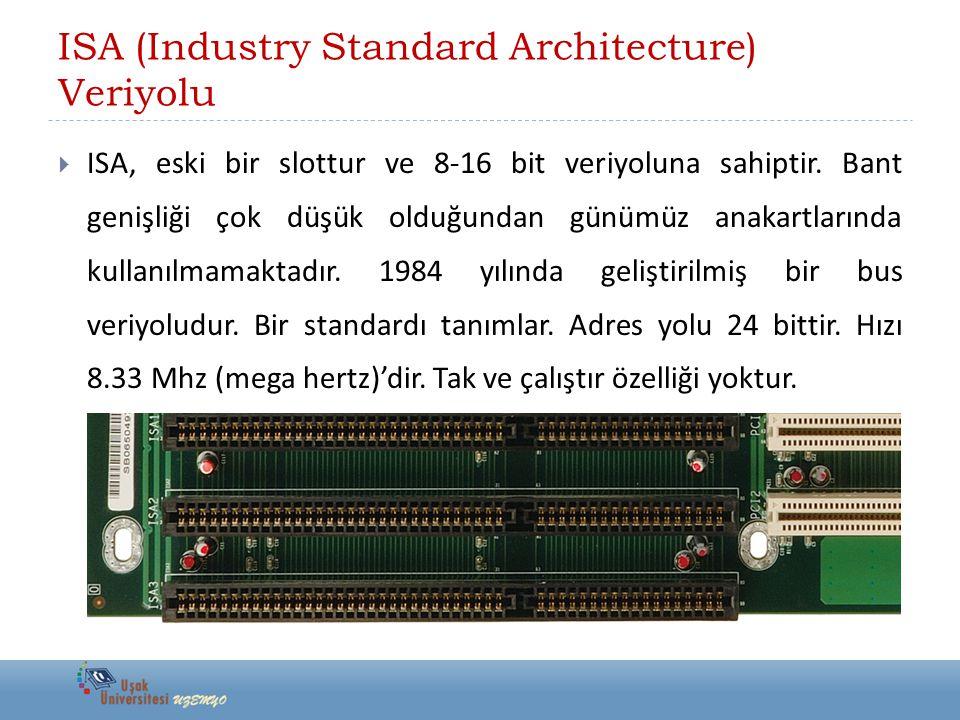 ISA (Industry Standard Architecture) Veriyolu