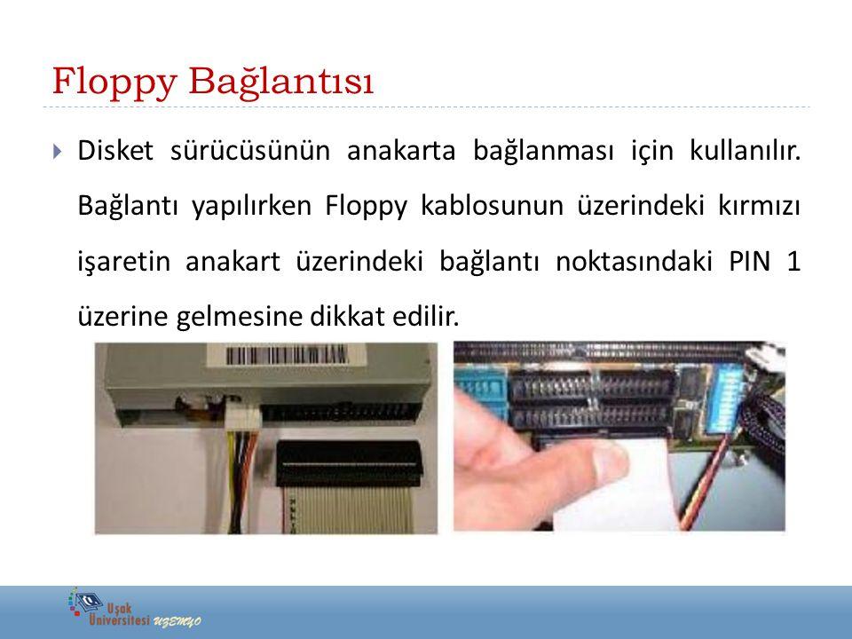 Floppy Bağlantısı