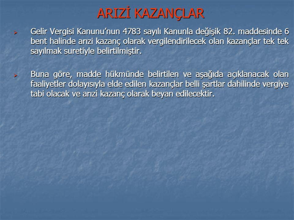 ARIZİ KAZANÇLAR