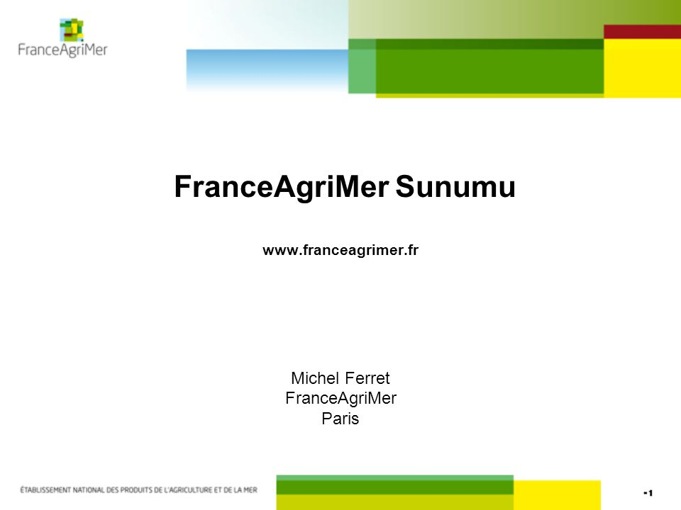 FranceAgriMer Sunumu www.franceagrimer.fr
