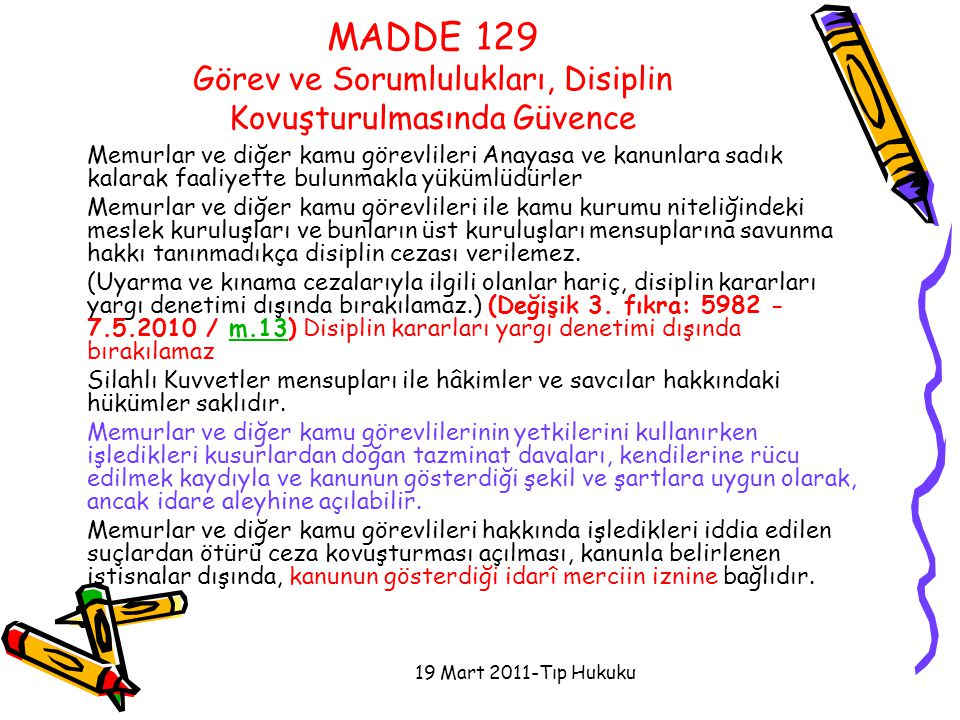 MADDE 129 Görev ve Sorumlulukları, Disiplin Kovuşturulmasında Güvence