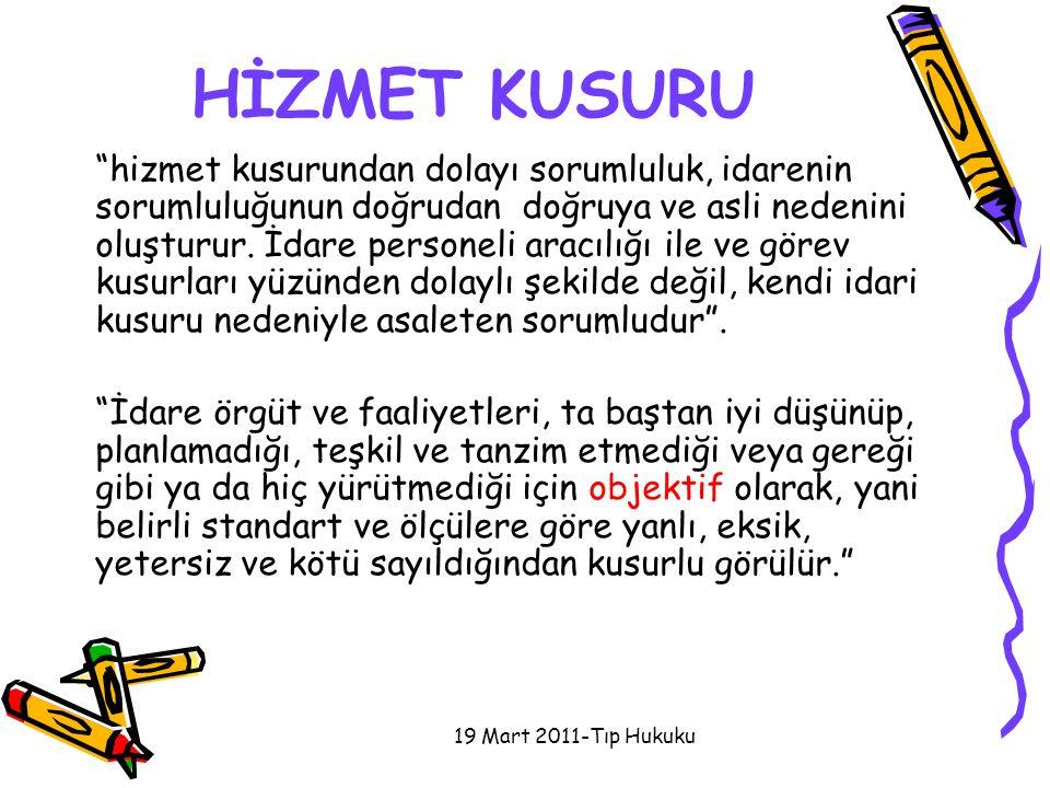 HİZMET KUSURU