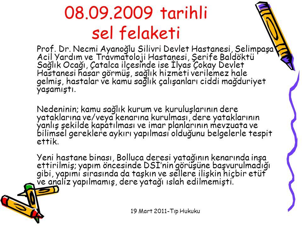 08.09.2009 tarihli sel felaketi