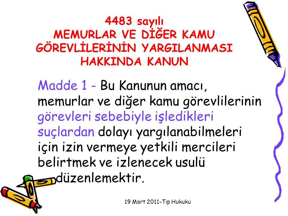 4483 sayılı MEMURLAR VE DİĞER KAMU GÖREVLİLERİNİN YARGILANMASI HAKKINDA KANUN