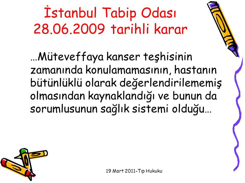 İstanbul Tabip Odası 28.06.2009 tarihli karar