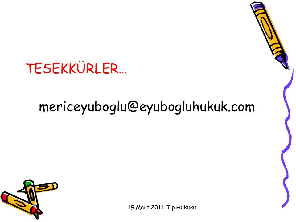 TESEKKÜRLER… mericeyuboglu@eyubogluhukuk.com