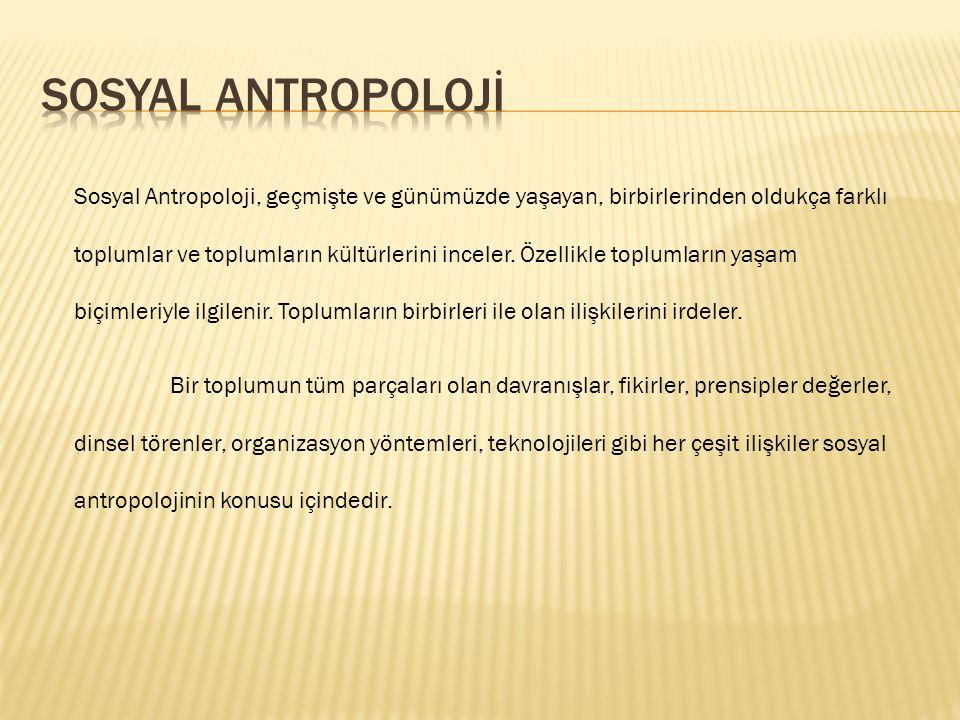 SOSYAL ANTROPOLOJİ