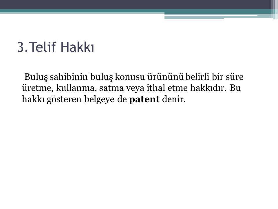 3.Telif Hakkı