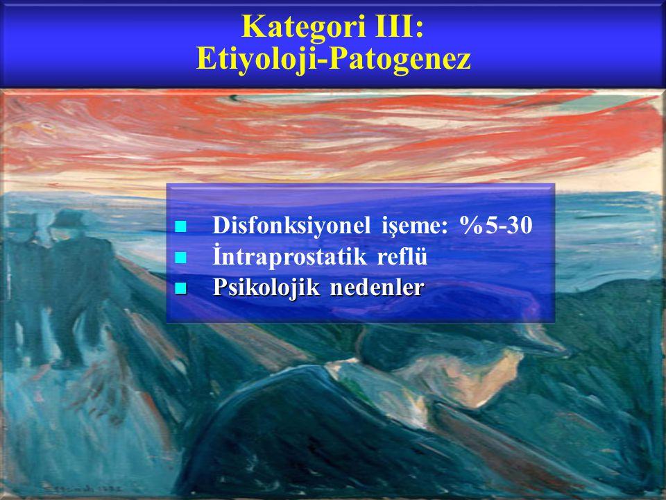 Kategori III: Etiyoloji-Patogenez