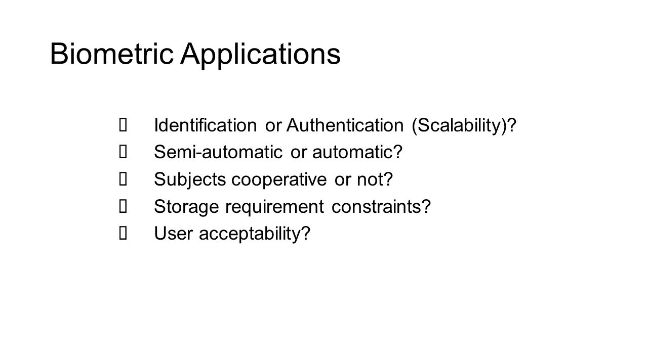 Biometric Applications