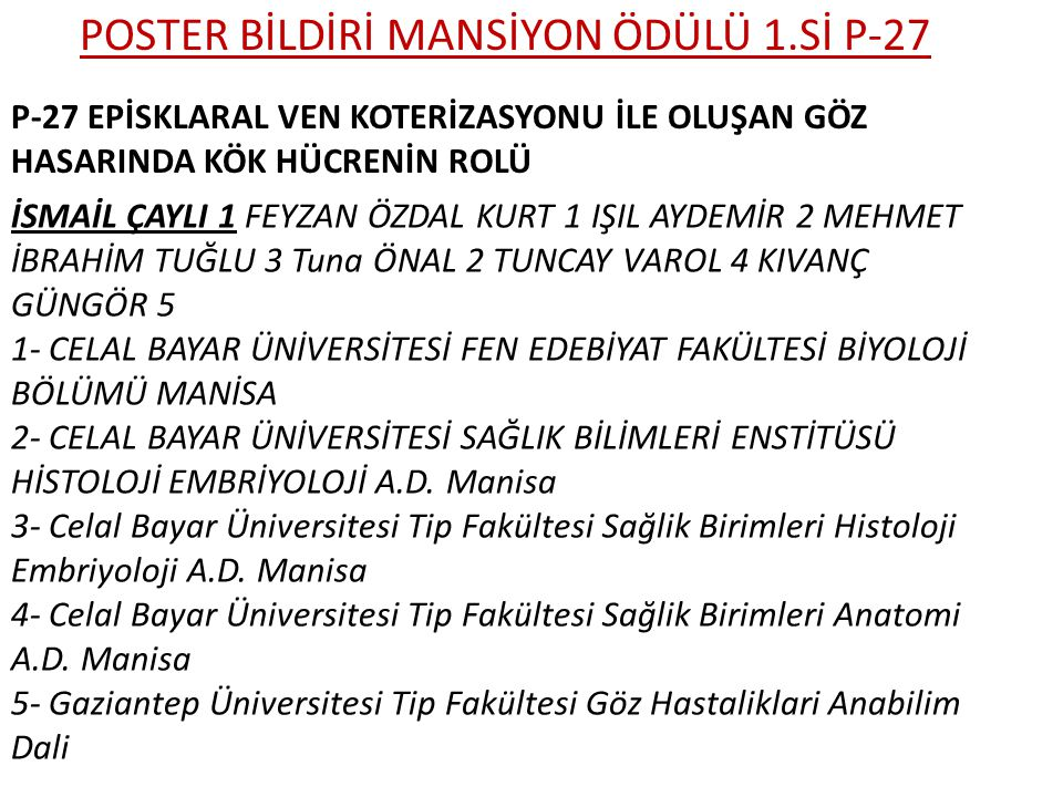 POSTER BİLDİRİ MANSİYON ÖDÜLÜ 1.Sİ P-27