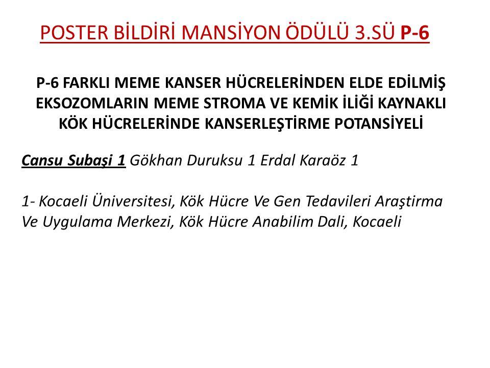 POSTER BİLDİRİ MANSİYON ÖDÜLÜ 3.SÜ P-6