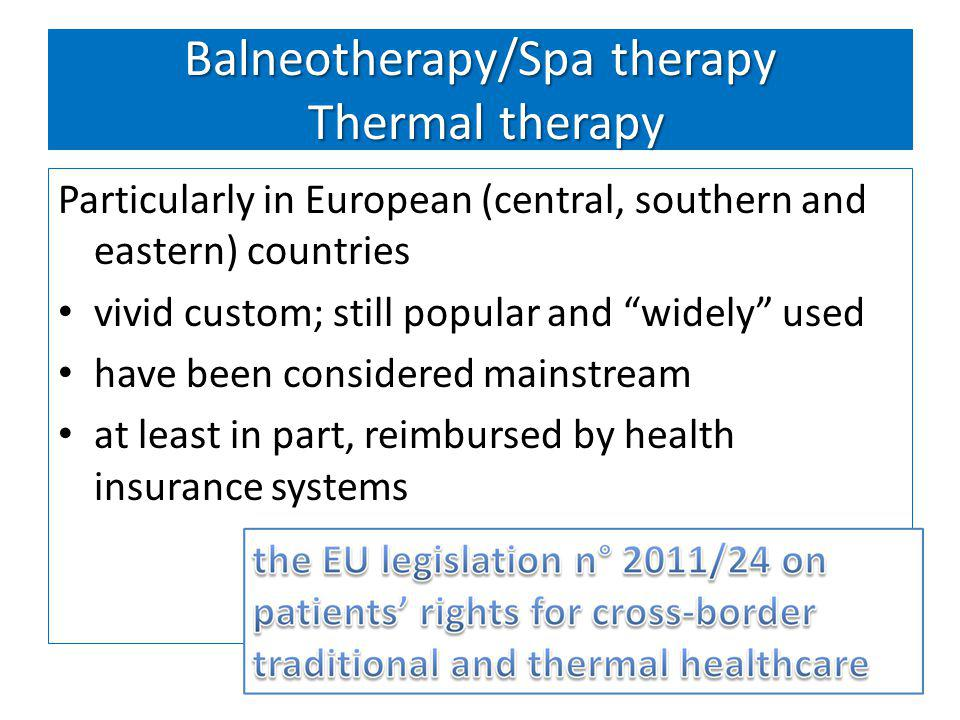 Balneotherapy/Spa therapy Thermal therapy