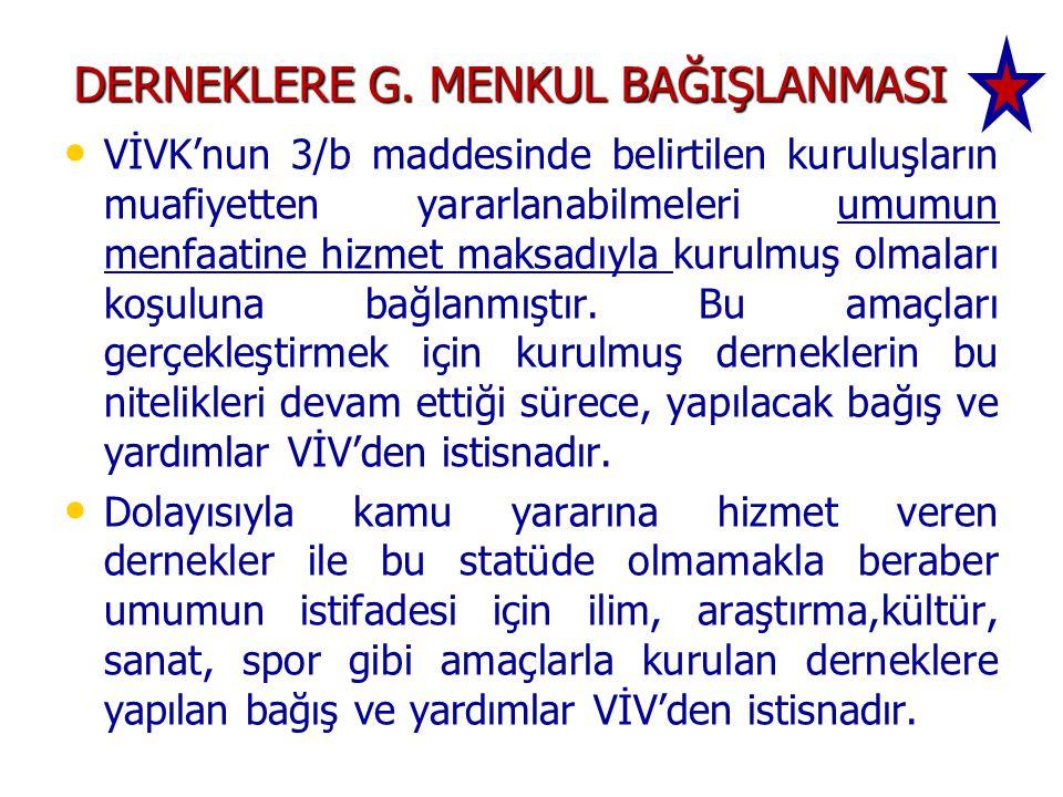 DERNEKLERE G. MENKUL BAĞIŞLANMASI