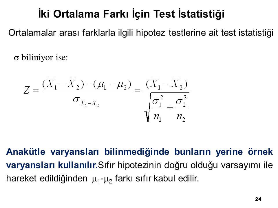 İki Ortalama Farkı İçin Test İstatistiği