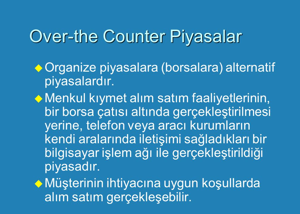 Over-the Counter Piyasalar