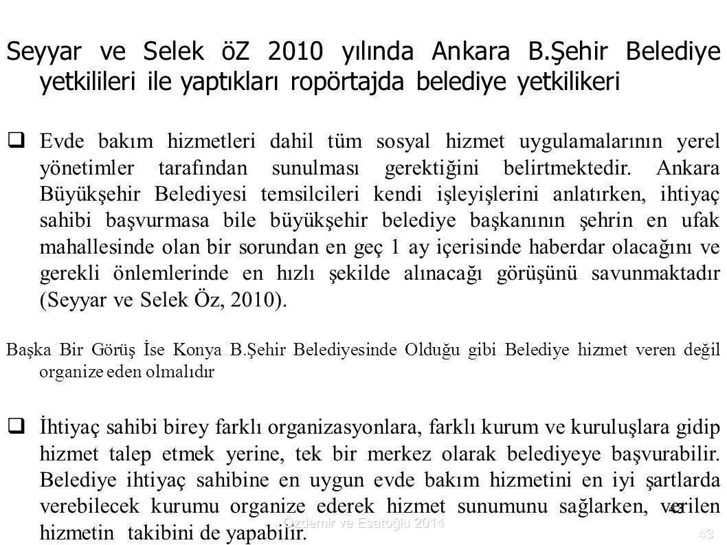 Seyyar ve Selek öZ 2010 yılında Ankara B