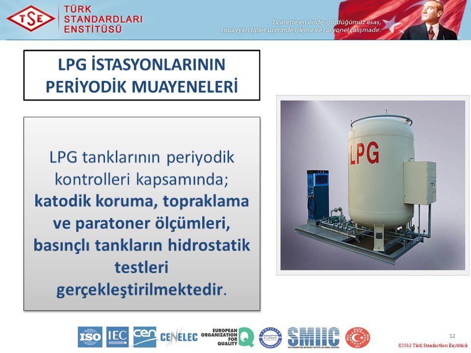 LPG İSTASYONLARININ PERİYODİK MUAYENELERİ