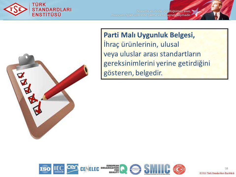 Parti Malı Uygunluk Belgesi, İhraç ürünlerinin, ulusal