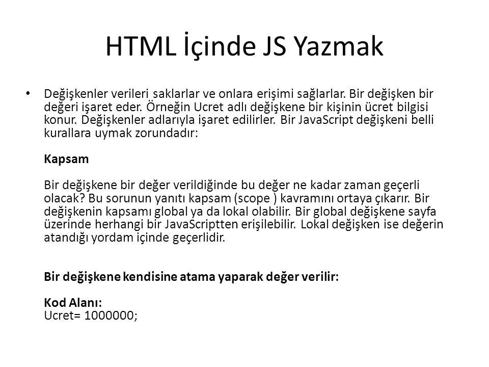 HTML İçinde JS Yazmak