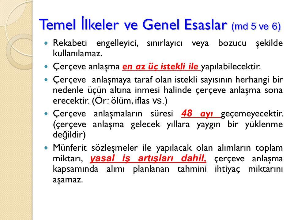 Temel İlkeler ve Genel Esaslar (md 5 ve 6)
