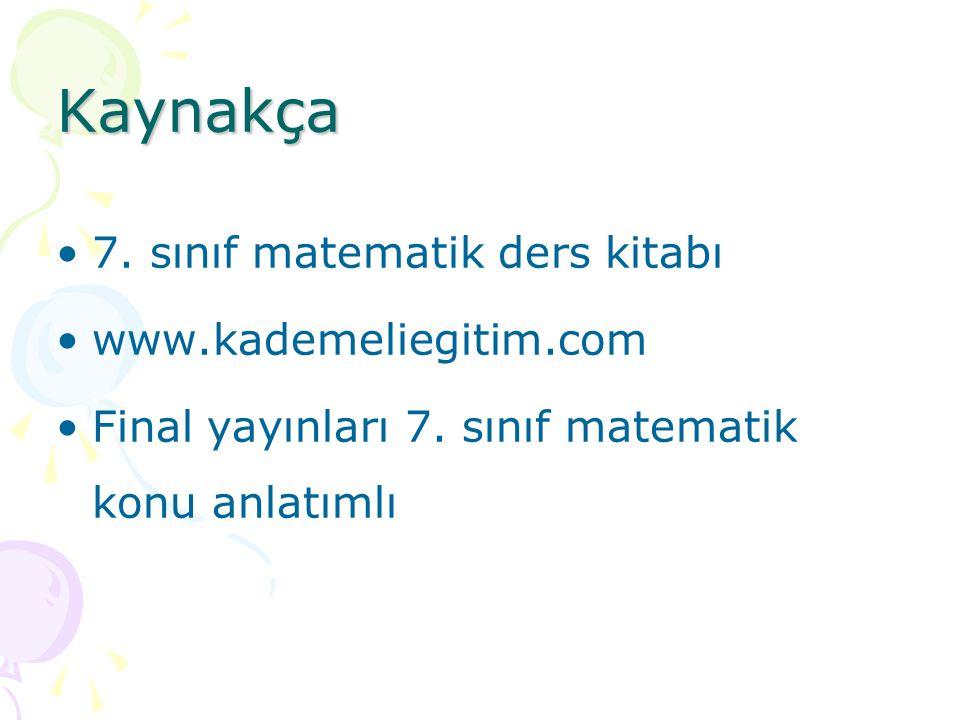 Kaynakça 7. sınıf matematik ders kitabı www.kademeliegitim.com