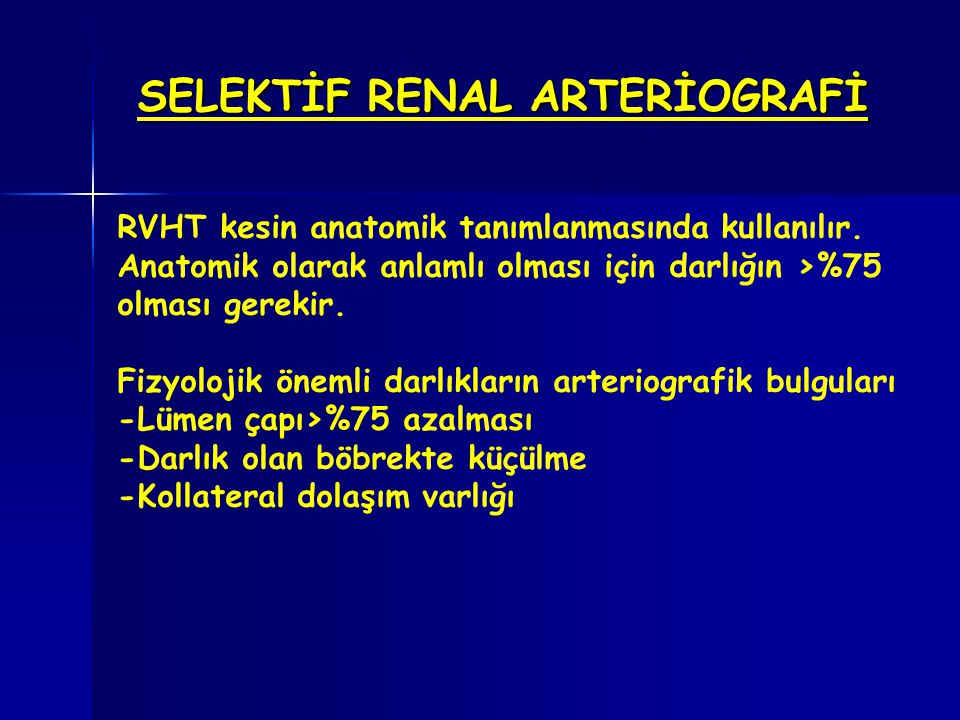 SELEKTİF RENAL ARTERİOGRAFİ
