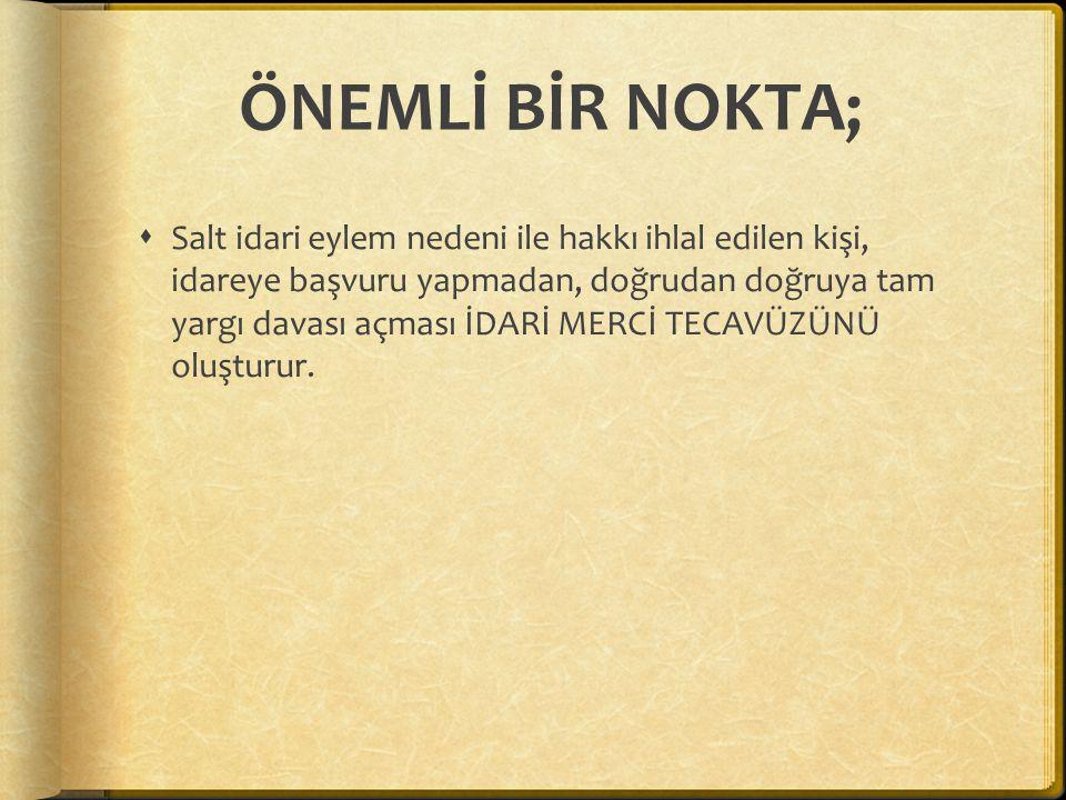 ÖNEMLİ BİR NOKTA;