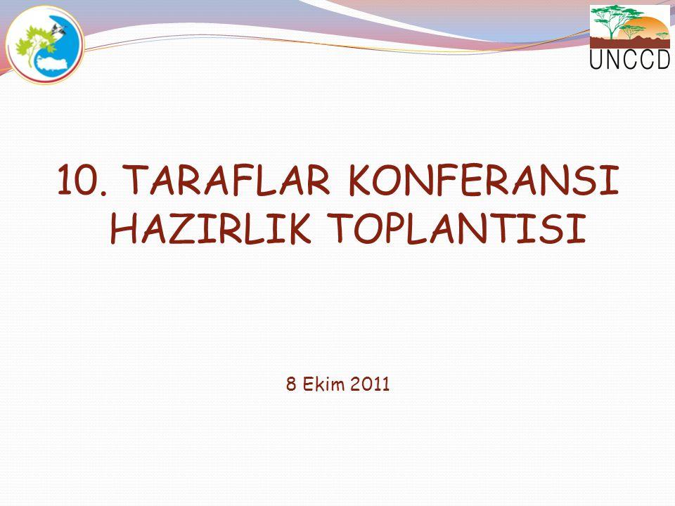 10. TARAFLAR KONFERANSI HAZIRLIK TOPLANTISI