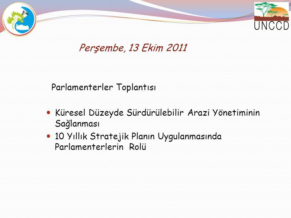 Perşembe, 13 Ekim 2011 Parlamenterler Toplantısı