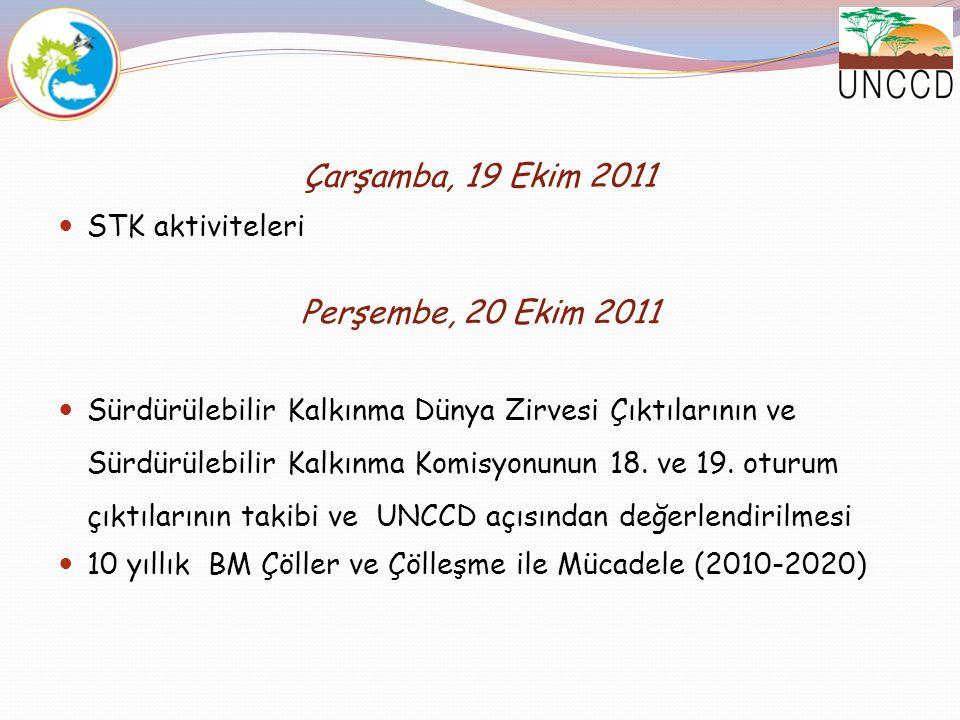 Çarşamba, 19 Ekim 2011 Perşembe, 20 Ekim 2011 STK aktiviteleri