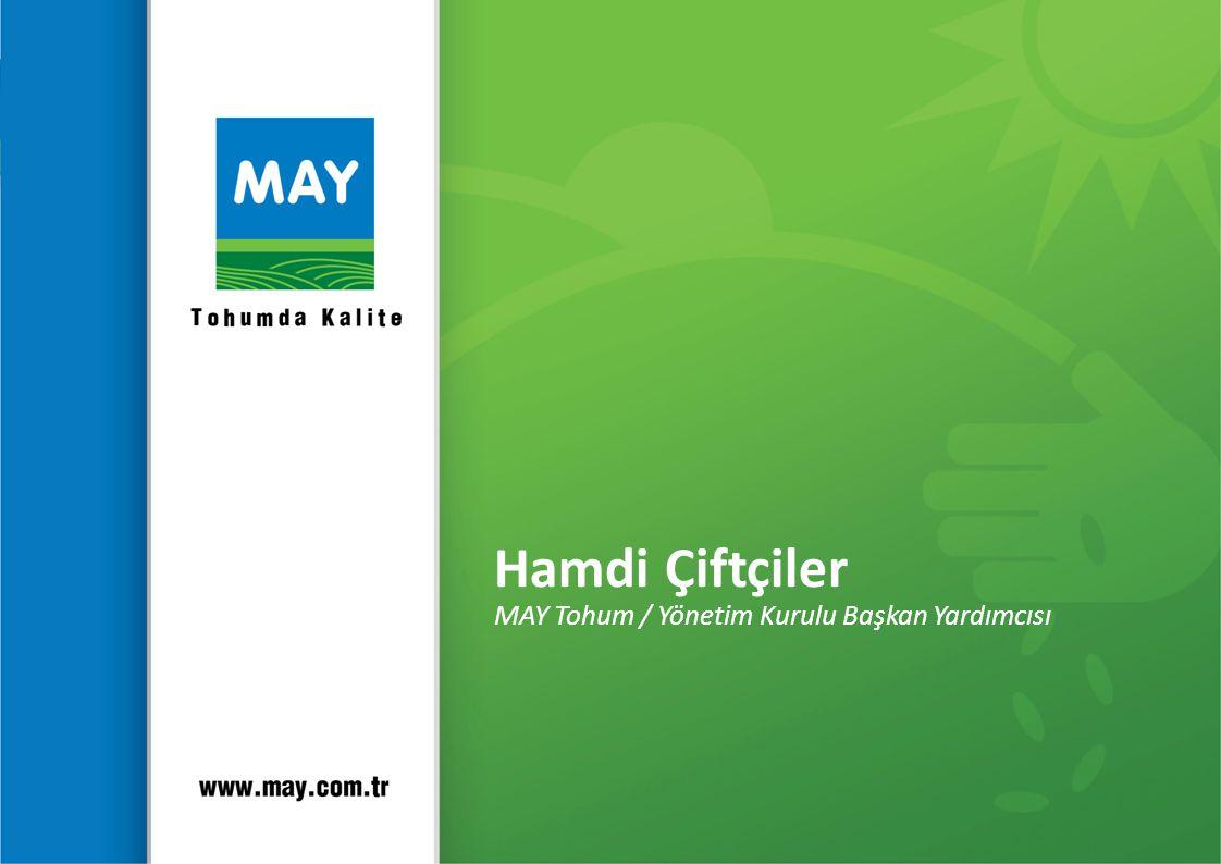 Hamdi Çiftçiler MAY Tohum / Yönetim Kurulu Başkan Yardımcısı